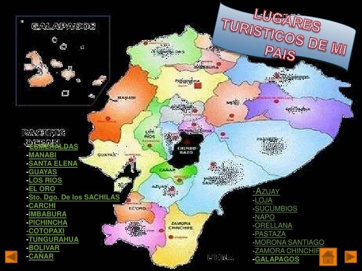 -ESMERALDAS-MANABI-SANTA ELENA-GUAYAS-LOS RIOS-EL ORO                      -AZUAY-Sto. Dgo. De los SACHILAS   -LOJA-CARCHI...