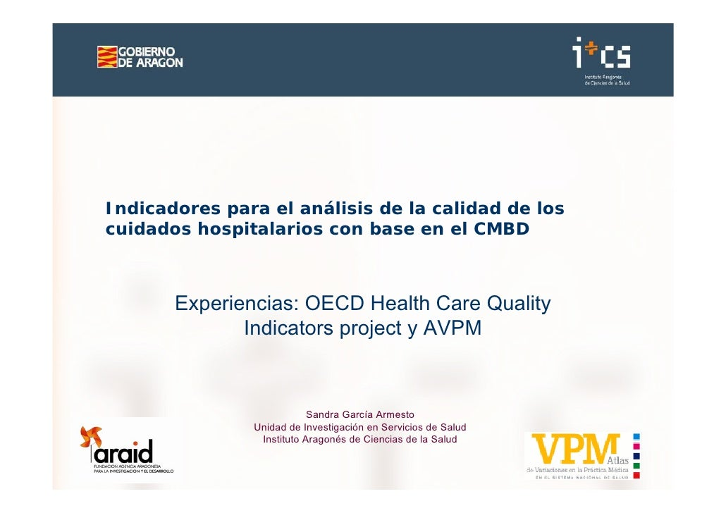 I Jornada de Variación de la Práctica Médica-  Indicadores para el análisis de la calidad de los cuidados hospitalarios co...