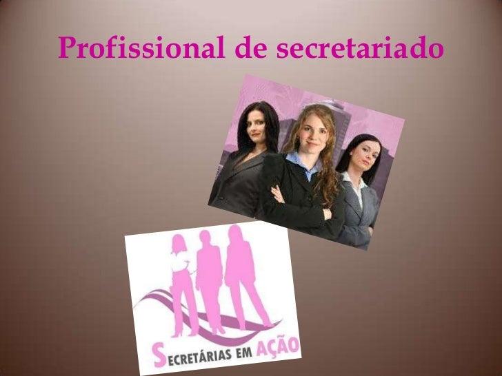 Profissional de secretariado<br />