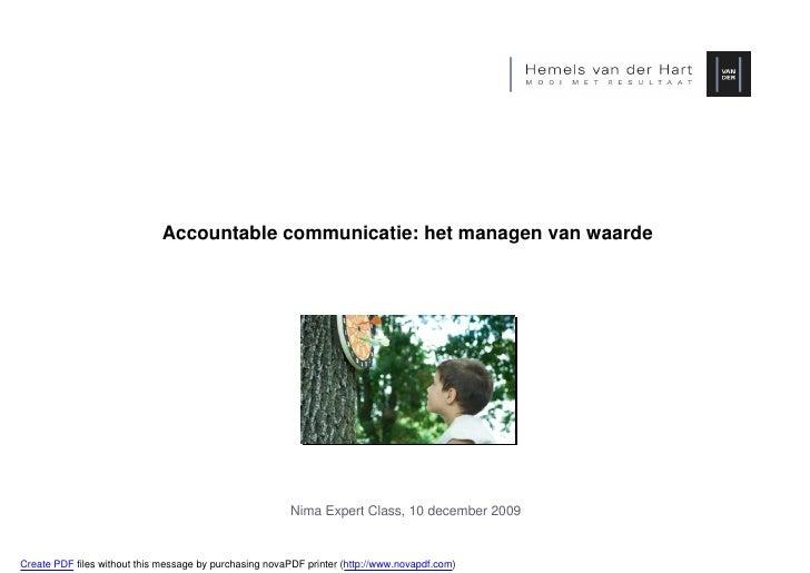 Accountable communicatie: het managen van waarde                                                              Nima Expert ...