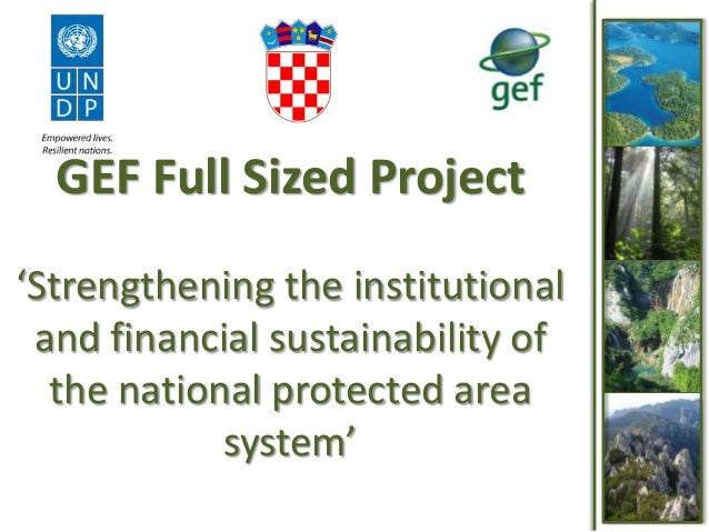 GEF Full Sized Project 'Strengthening the institutional and financial sustainability of the national protected area system...