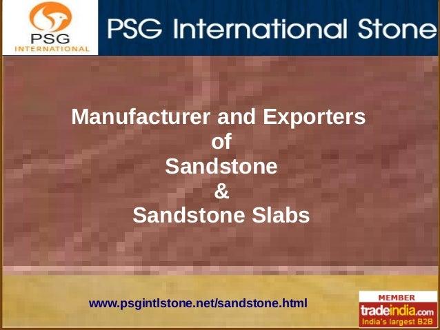 Sandstone Slabs Manufacturer,SG INTERNATIONAL STONE