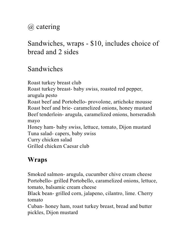 @ catering  Sandwiches, wraps - $10, includes choice of bread and 2 sides  Sandwiches Roast turkey breast club Roast turke...
