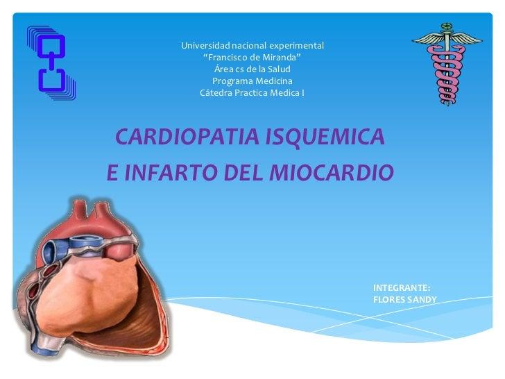 Cardiopatía isquémica e infarto agudo de miocardio
