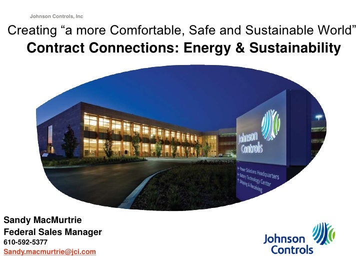 """Johnson Controls, IncCreating """"a more Comfortable, Safe and Sustainable World""""     Contract Connections: Energy & Sustaina..."""