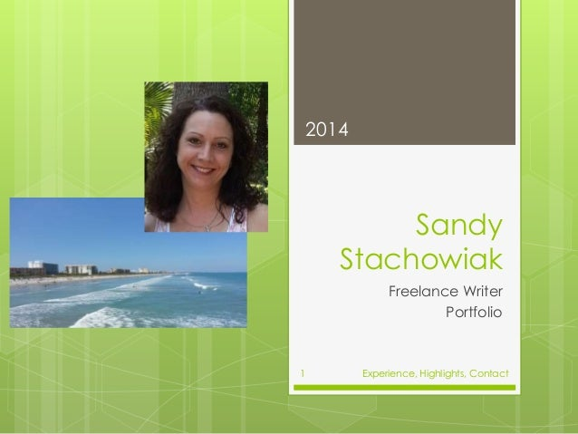 Sandy Stachowiak Freelance Writer Portfolio 2014 Experience, Highlights, Contact1