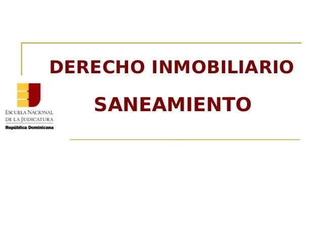 DERECHO INMOBILIARIO SANEAMIENTO