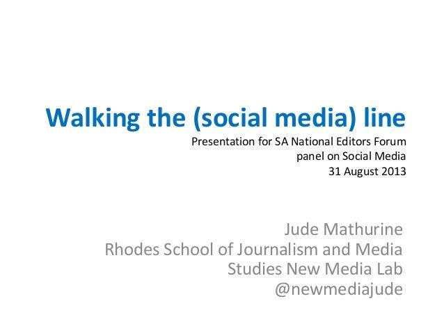 Walking the Social Media Line