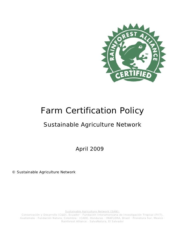 San farm certification policy april 2009