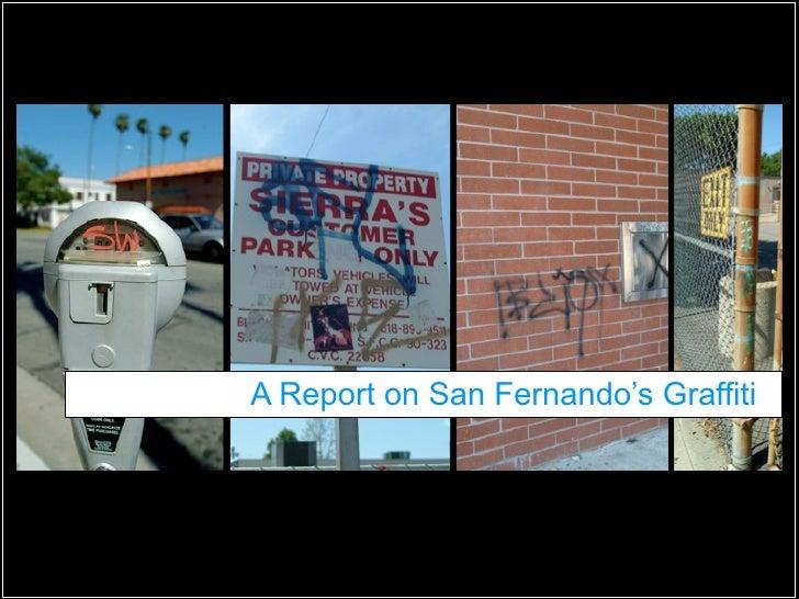 A Report on San Fernando's Graffiti