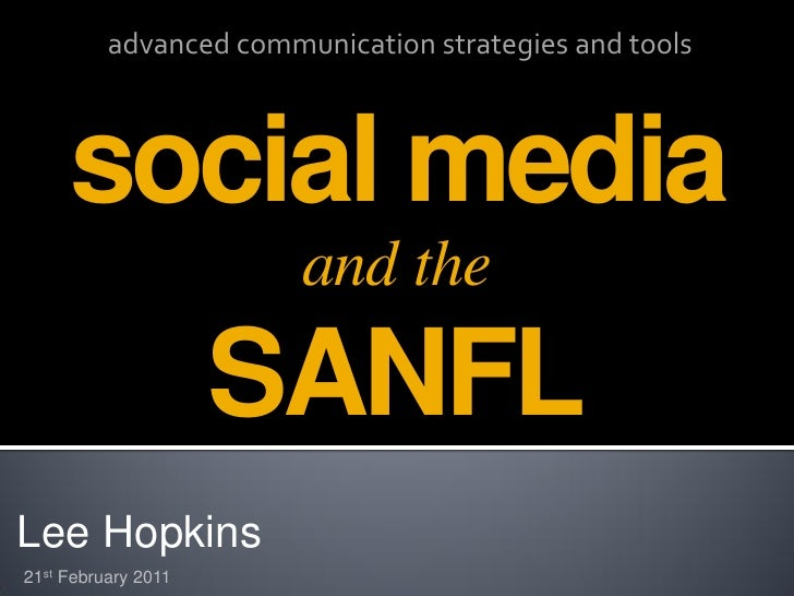 advanced communication strategies and tools     social media                        and the                     SANFLLee H...