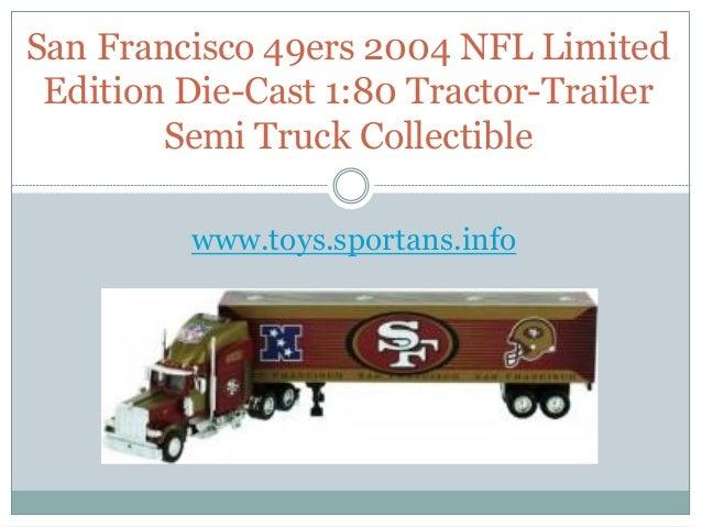 Nfl Toy Trucks : San francisco ers nfl limited edition die cast