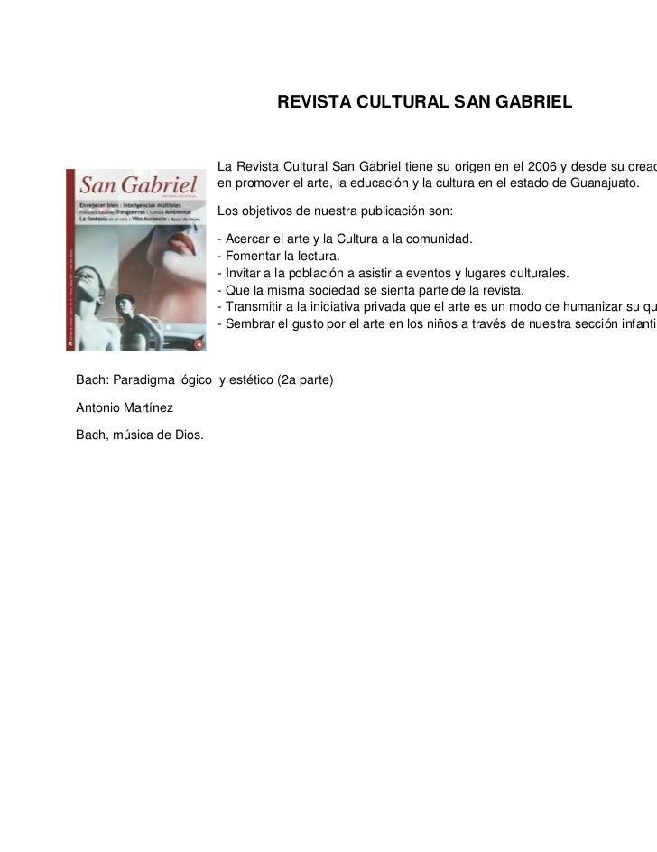 REVISTA CULTURAL SAN GABRIEL                        La Revista Cultural San Gabriel tiene su origen en el 2006 y desde su ...