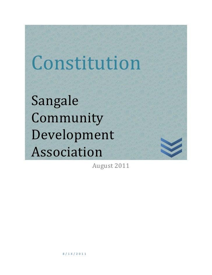 ConstitutionSangaleCommunityDevelopmentAssociation                August 2011    8/14/2011