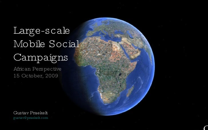 Large-Scale Mobile Social Campaigns