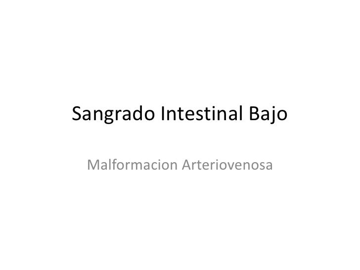 Sangrado Intestinal Bajo   Malformacion Arteriovenosa
