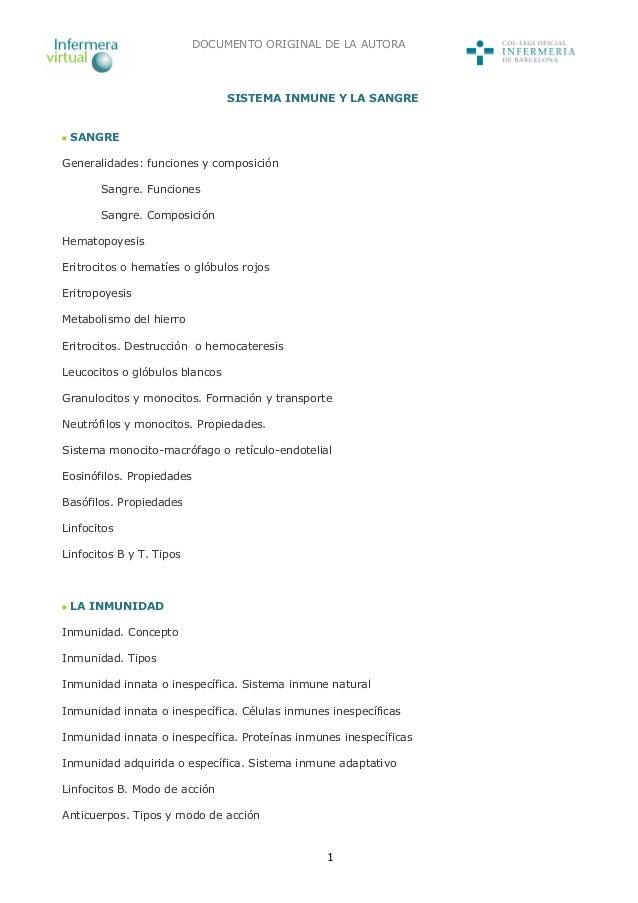 1 SISTEMA INMUNE Y LA SANGRE SANGRE Generalidades: funciones y composición Sangre. Funciones Sangre. Composición Hematopoy...