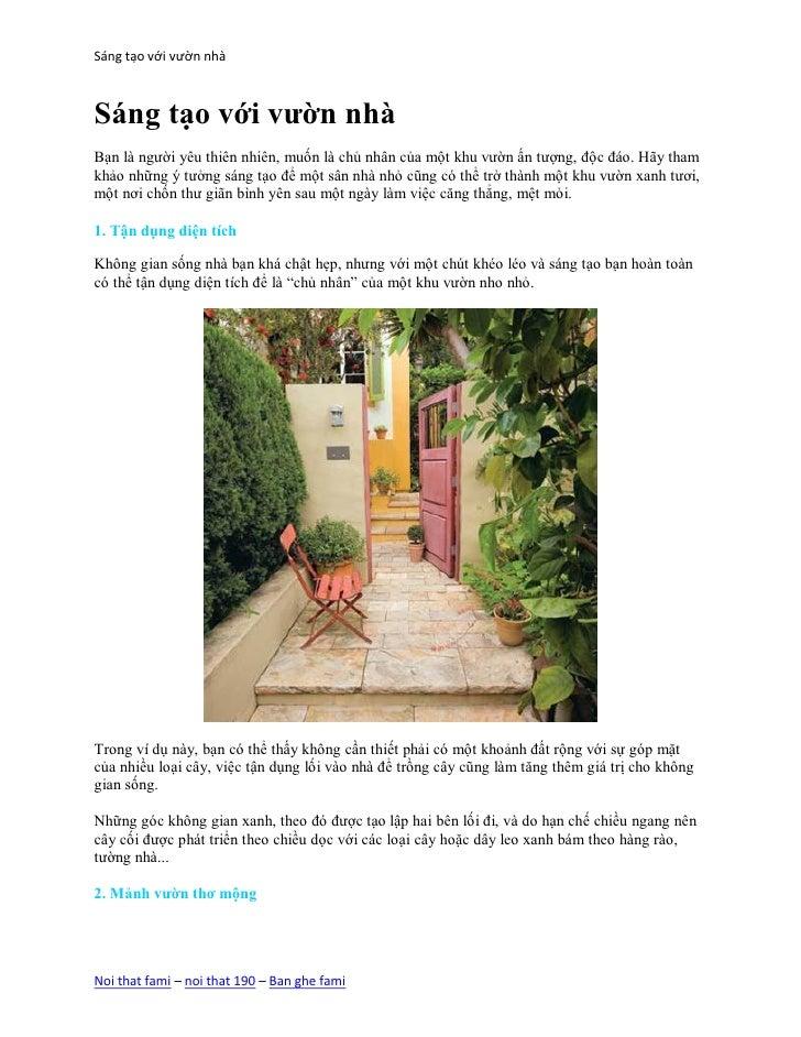 Sáng tạo với vườn nhàSáng tạo với vườn nhàBạn là người yêu thiên nhiên, muốn là chủ nhân của một khu vườn ấn tượng, độc đá...