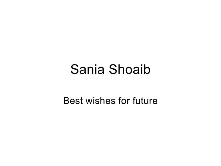 Sania Shoaib Best wishes for future