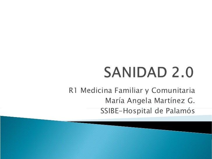 R1 Medicina Familiar y Comunitaria María Angela Martínez G. SSIBE-Hospital de Palamós