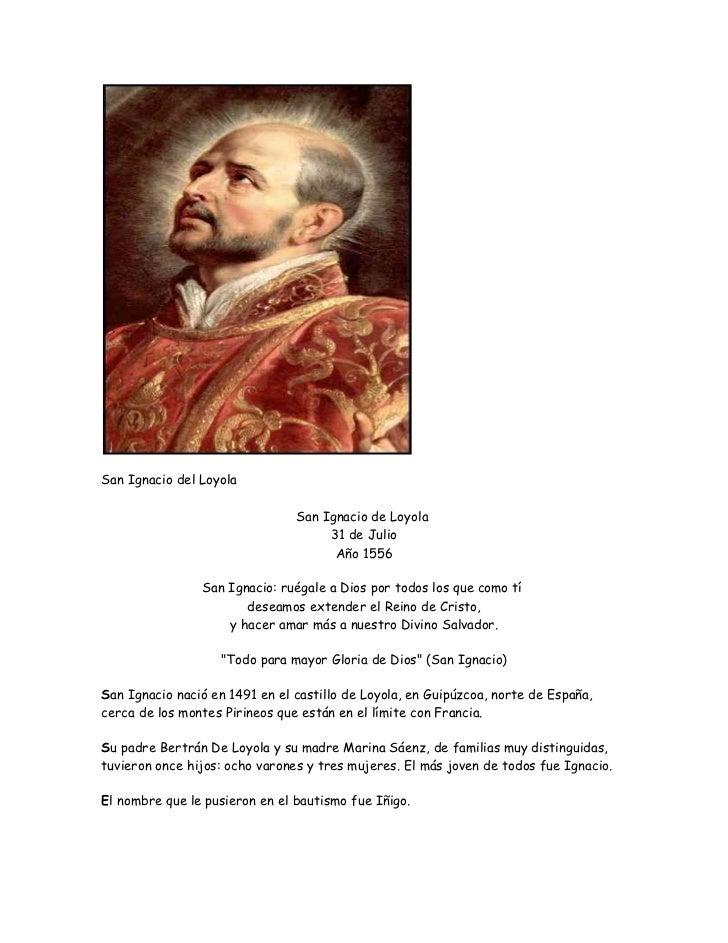 San Ignacio del Loyola<br />San Ignacio de Loyola31 de JulioAño 1556<br />San Ignacio: ruégale a Dios por todos los que c...