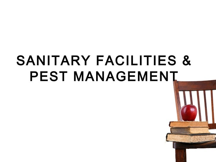 SANITARY FACILITIES & PEST MANAGEMENT