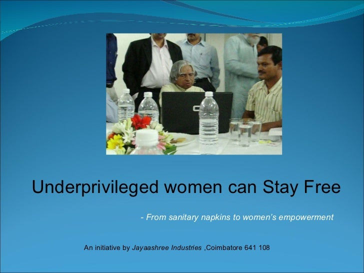 - From sanitary napkins to women's empowerment Underprivileged women can Stay Free An initiative by  Jayaashree Industries...