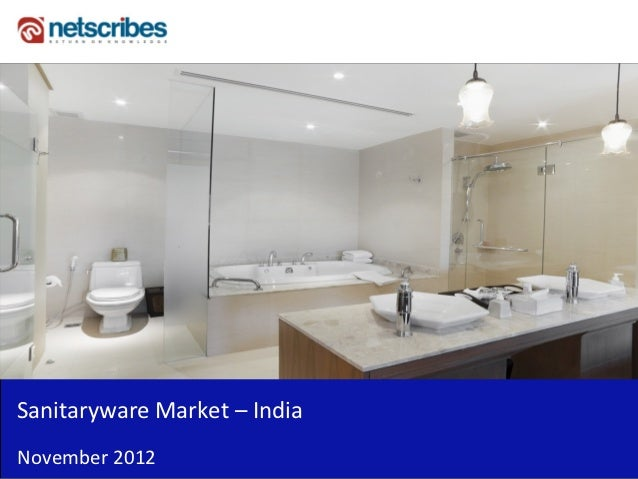 Insert Cover Image using Slide Master View                               Do not distortSanitaryware Market – IndiaNovember...