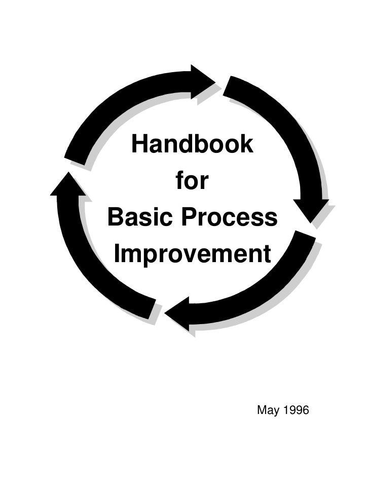 Handbook     forBasic ProcessImprovement           May 1996