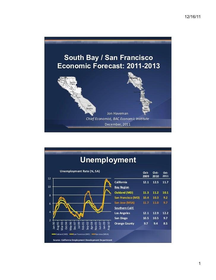 12/16/11                South Bay / San Francisco              Economic Forecast: 2011-2013                               ...