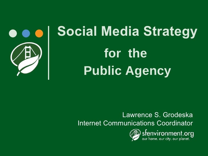 Social Media Strategy for  the  Public Agency