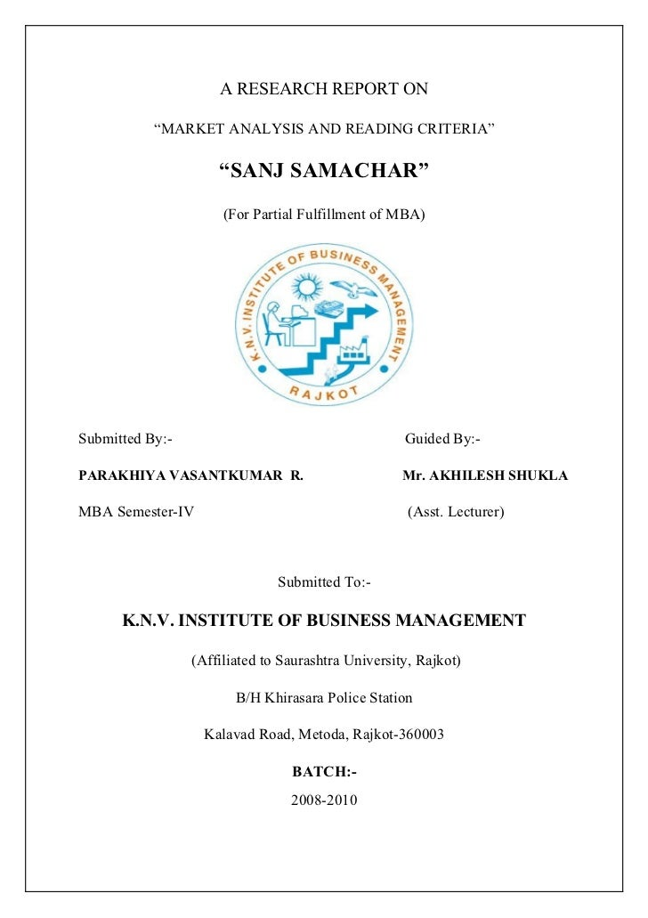"""A RESEARCH REPORT ON             """"MARKET ANALYSIS AND READING CRITERIA""""                       """"SANJ SAMACHAR""""             ..."""