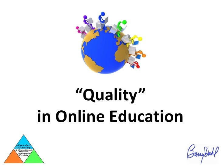 """""""Quality""""in Online Education"""