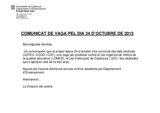 Generalitat de Catalunya Departament d'Ensenyament Escola Sant Just Carrer Sant Carles , 78-82 Tel. 93 386 22 27 Fax 93 38...