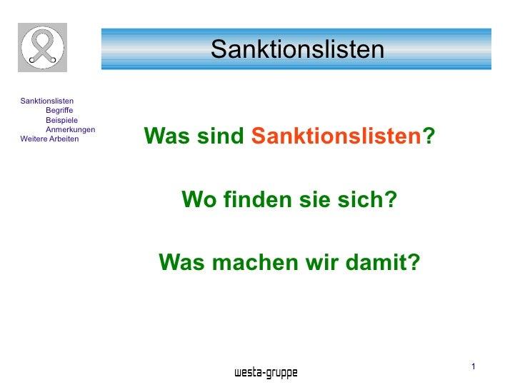 Sanktionslisten Sanktionslisten        Begriffe        Beispiele        Anmerkungen Weitere Arbeiten     Was sind Sanktion...