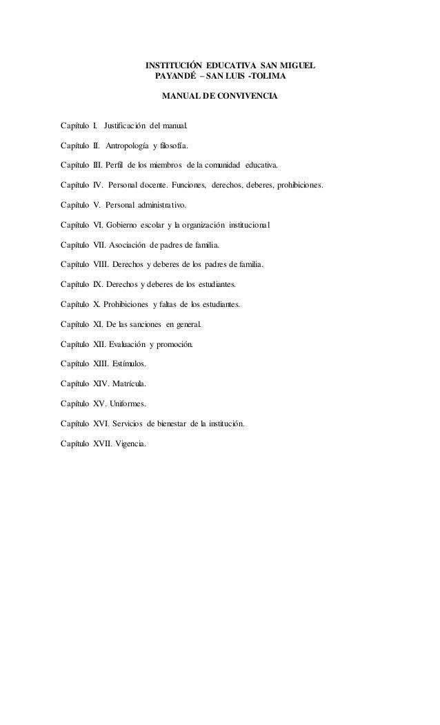 INSTITUCIÓN EDUCATIVA SAN MIGUEL  PAYANDÉ – SAN LUIS -TOLIMA  MANUAL DE CONVIVENCIA  Capítulo I. Justificación del manual....