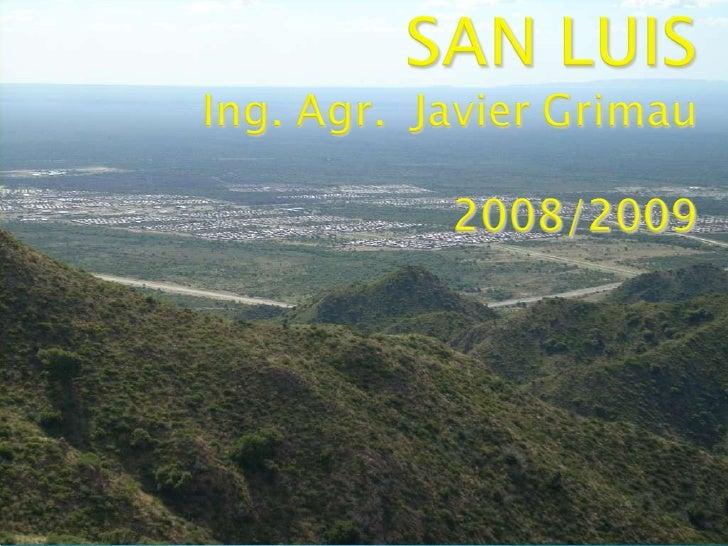 San Luis Producciondegranos0809