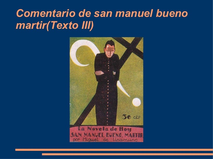 Comentario de san manuel bueno martir(Texto III)