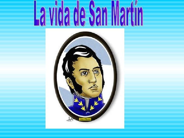 La vida de San Martín