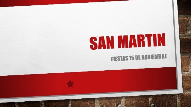 SAN MARTIN  FIESTAS 15 DE NOVIEMBRE