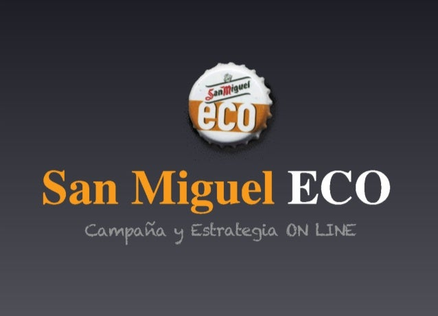 San Miguel Eco: Estrategia Digital / Universitat Autònoma de Barcelona