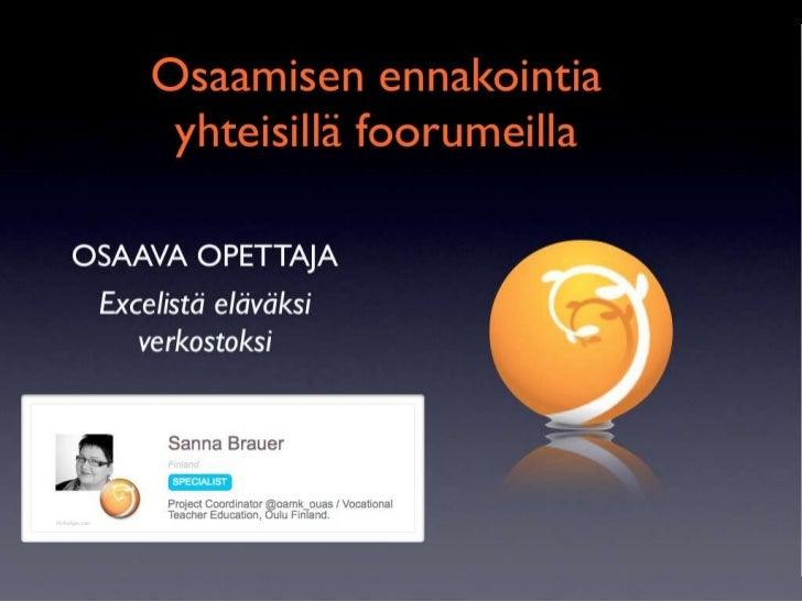 Osaamisen ennakointia yhteisillä foorumeilla - Sanna Brauer