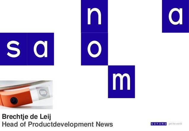 Brechtje de Leij (Sanoma) @ CMC Mobiele media diensten