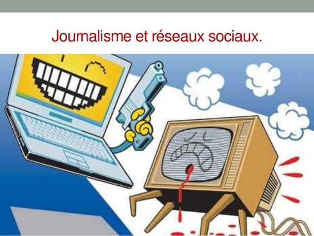 Journalisme et réseaux sociaux.