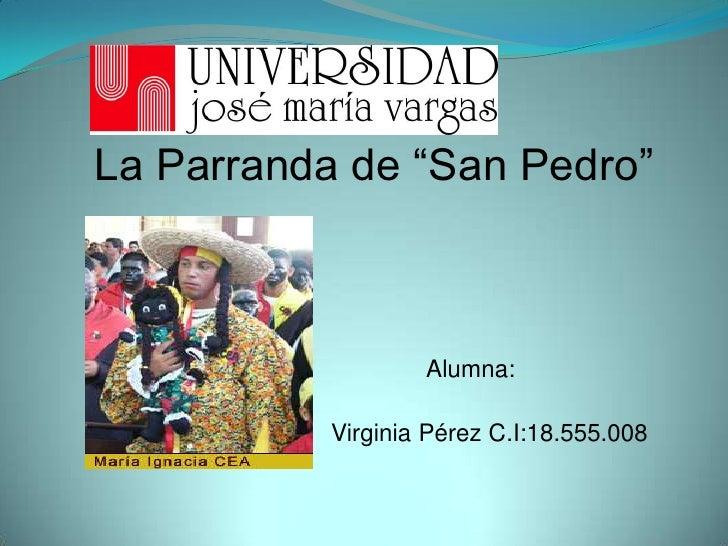 """La Parranda de """"San Pedro""""<br />                             Alumna:<br />                                                ..."""