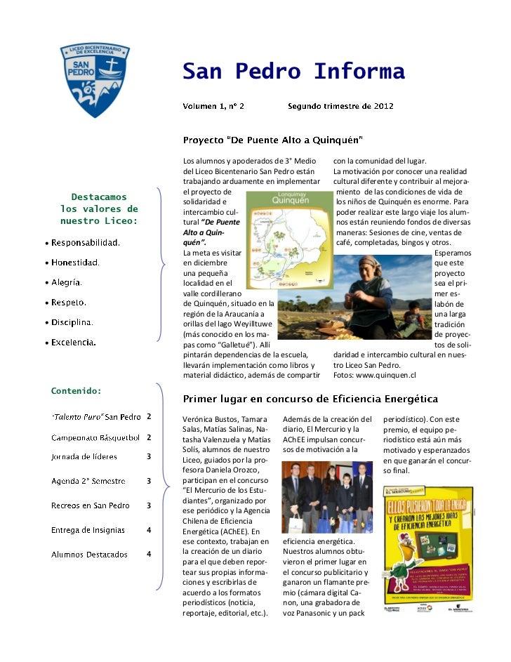 San Pedro Informa                          Los alumnos y apoderados de 3° Medio         con la comunidad del lugar.       ...