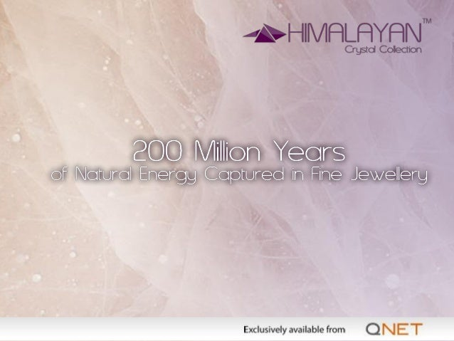 Did You Know? What is Himalayan Crystals? • The purest quartz crystal in the world • One of the rarest and most treasured ...