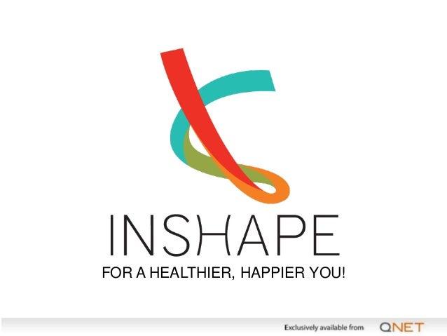 FOR A HEALTHIER, HAPPIER YOU!