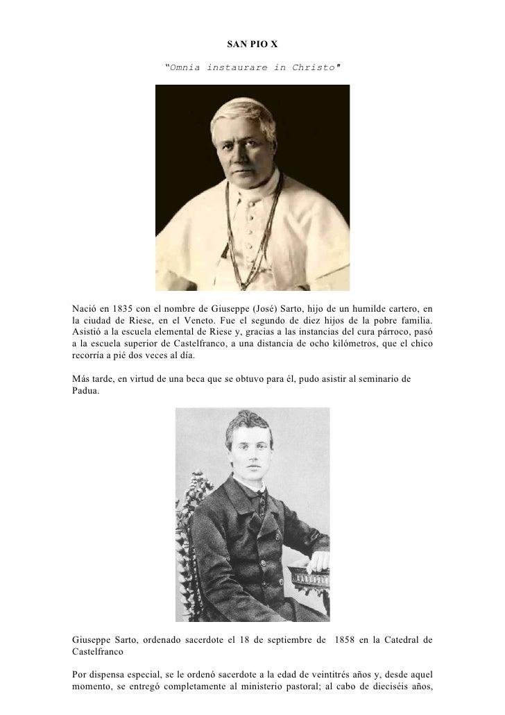 """SAN PIO X                        """"Omnia instaurare in Christo""""     Nació en 1835 con el nombre de Giuseppe (José) Sarto, h..."""