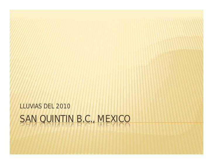LLUVIAS DEL 2010  SAN QUINTIN B.C., MEXICO